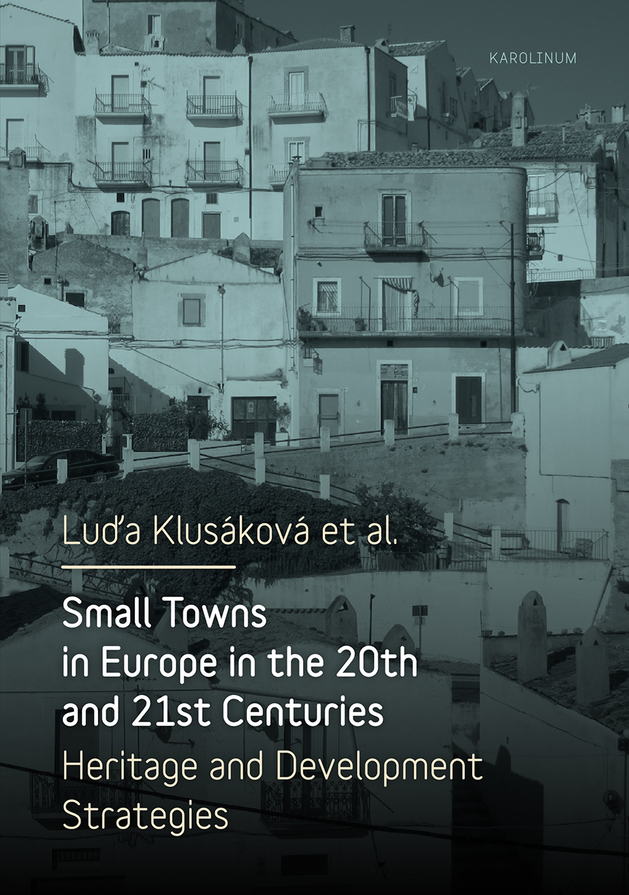 Small Towns in Europe in the 20th and 21st Centuries